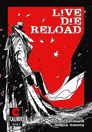 Live Die Reload #3
