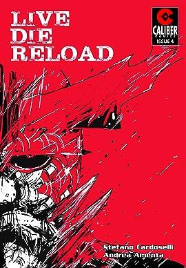 Live Die Reload #4