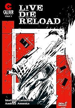 Live Die Reload #5