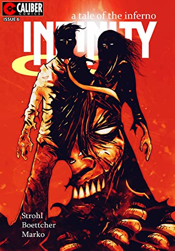 Infinity: A Tale of the Inferno #6
