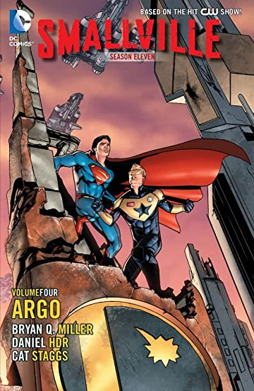 Smallville: Season 11 Vol. 4: Argo