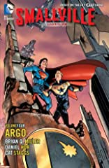Smallville: Season 11 Vol. 4: Argo