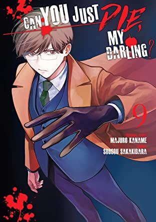 Can You Just Die, My Darling? Tome 9