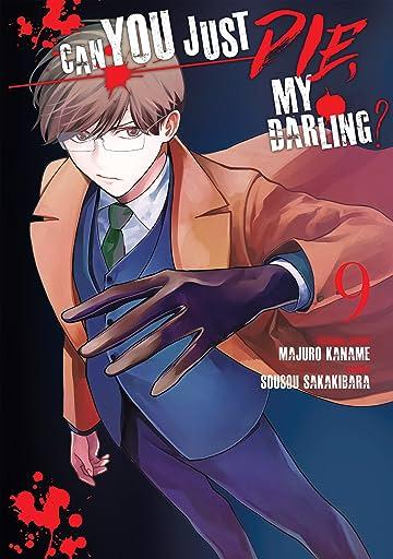 Can You Just Die, My Darling? Vol. 9