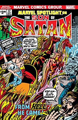 Son Of Satan: Marvel Spotlight (1971-1977) #12: Facsimile Edition