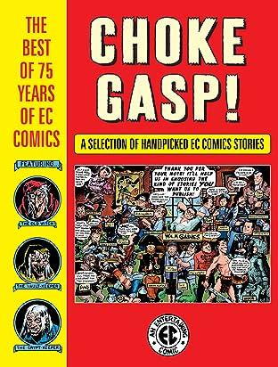 Choke Gasp! The Best of 75 Years of EC Comics Sampler