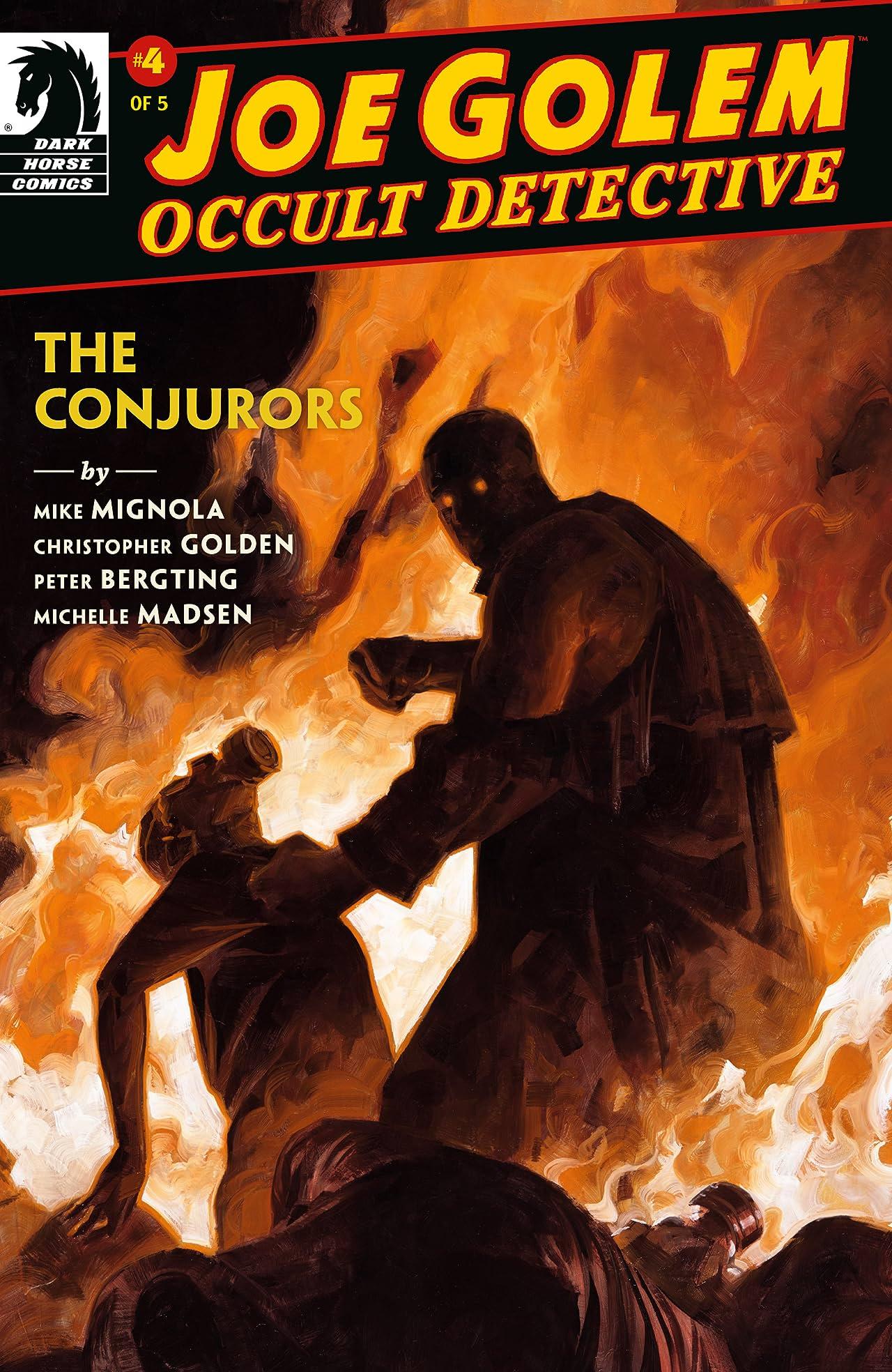 Joe Golem: Occult Detective--The Conjurors #4