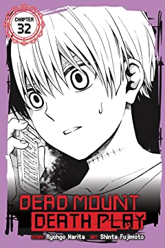 Dead Mount Death Play #32