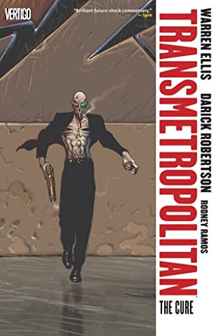 Transmetropolitan Tome 9: The Cure