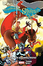 The Unbeatable Squirrel Girl Vol. 11: Call Your Squirrelfriend