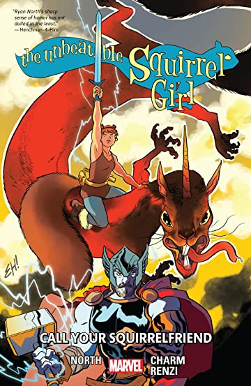 The Unbeatable Squirrel Girl Tome 11: Call Your Squirrelfriend