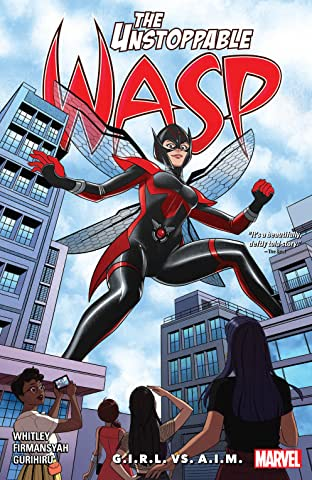 The Unstoppable Wasp: Unlimited Tome 2: G.I.R.L. vs. A.I.M.