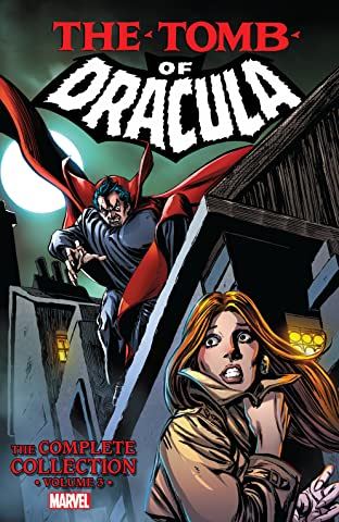 Tomb of Dracula: The Complete Collection Vol. 3