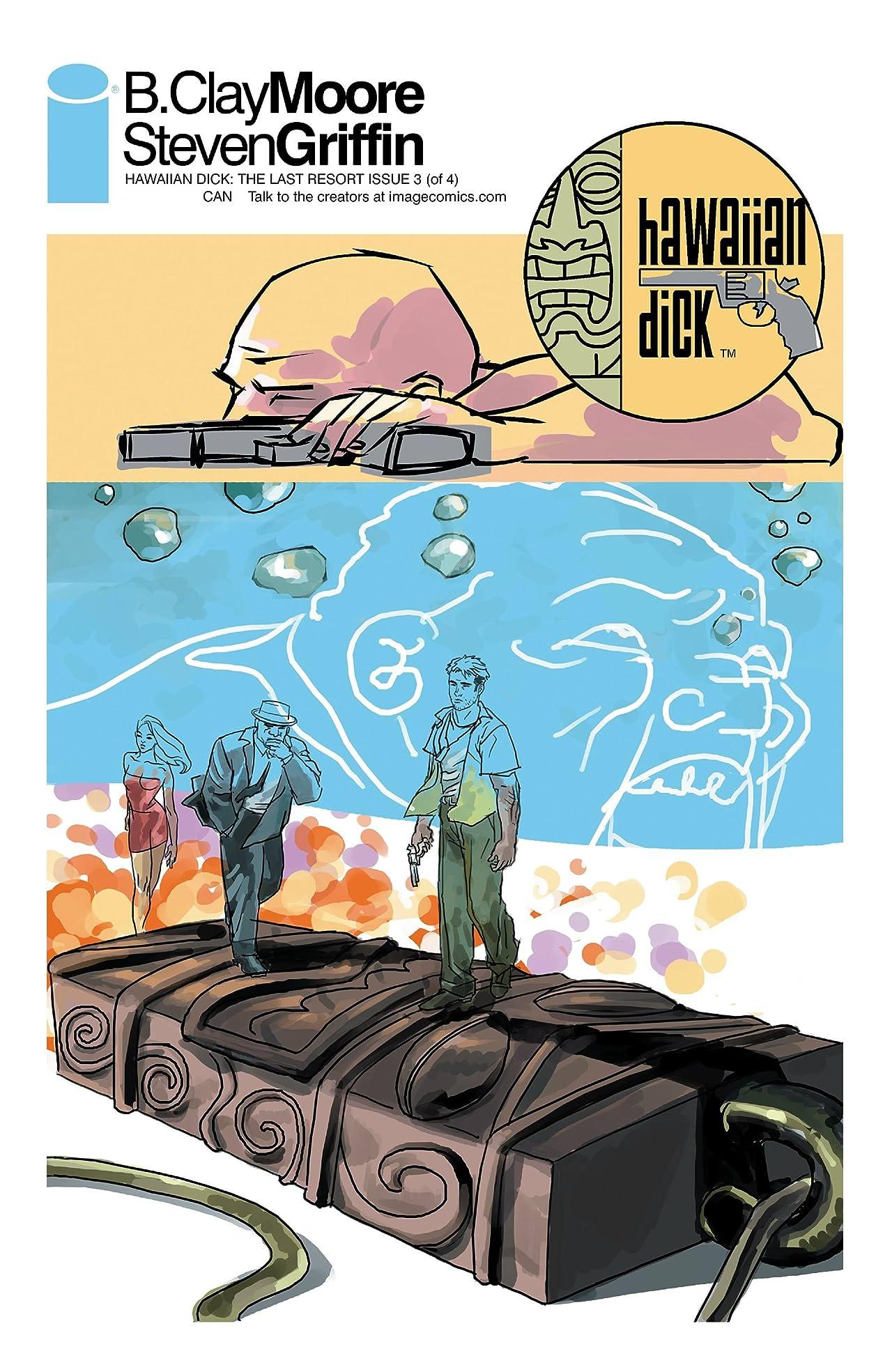 Hawaiian Dick: The Last Resort #3 (of 4)