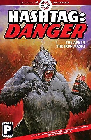 Hashtag Danger #3
