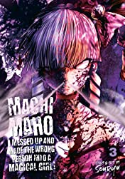 Machimaho: I Messed Up and Made the Wrong Person Into a Magical Girl! Tome 3