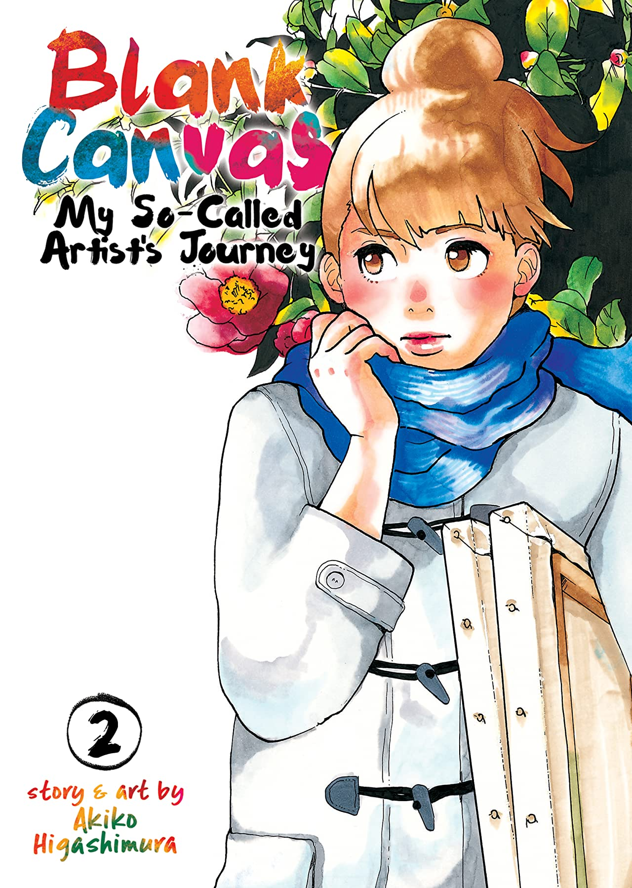 Blank Canvas: My So-Called Artist's Journey Tome 2