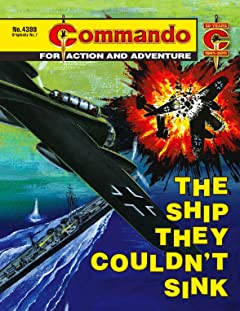 Commando #4399: The Ship They Couldn't Sink