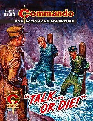 """Commando #4410: """"Talk… Or Die!"""""""
