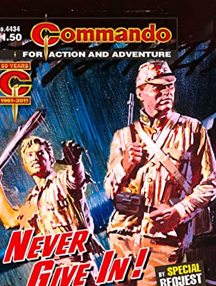 Commando #4434: Never Give In!