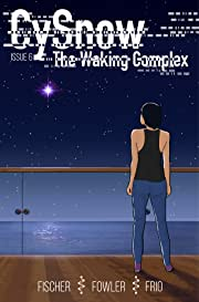 CySnow: The Waking Complex #6
