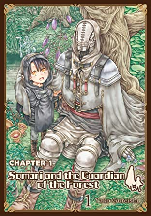 Somari and the Guardian of the Forest No.1: FREE SAMPLE CHAPTER