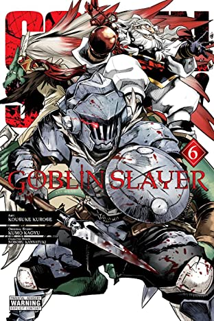 Goblin Slayer Tome 6