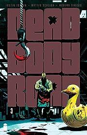 Dead Body Road #3 (of 6)