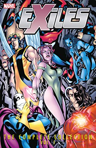 Exiles: The Complete Collection Tome 1