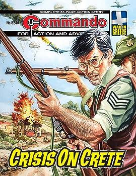 Commando #5249: Crisis On Crete