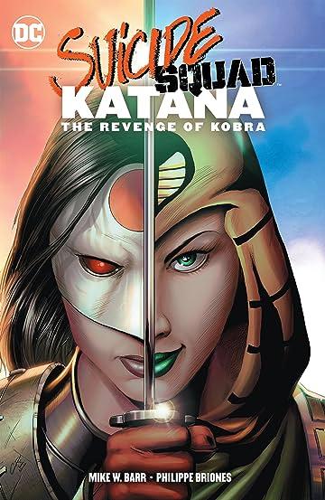 Suicide Squad: Katana: The Revenge of Kobra