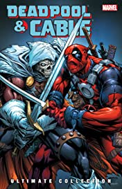 Deadpool & Cable Ultimate Collection Book 3