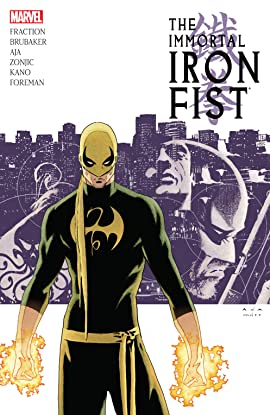 Immortal Iron Fist: The Complete Collection Vol. 1