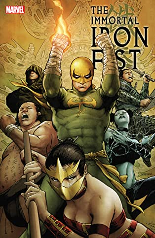 Immortal Iron Fist: The Complete Collection Vol. 2