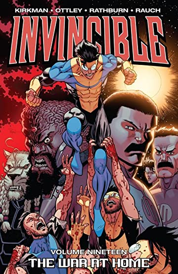 Invincible Vol. 19: The War At Home