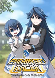 Enchanted Racer Tome 1 No.3