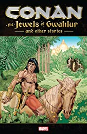 Conan: The Jewels Of Gwahlur And Other Stories