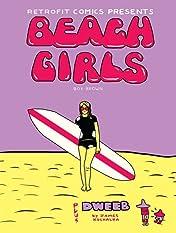 Beach Girls plus Dweeb