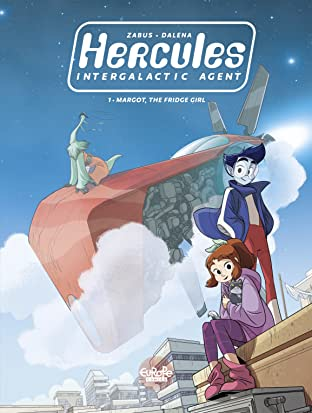 Hercules, Intergalactic Agent Vol. 1: Margot, the Fridge Girl