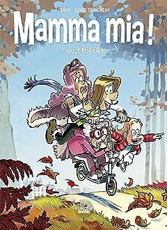 Mamma Mia! Vol. 1: Just the Girls