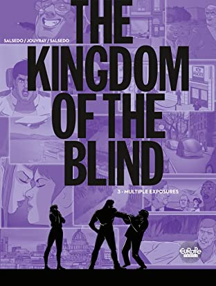 The Kingdom of the Blind Vol. 3: Multiple Exposures