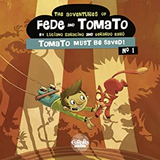 The Adventures of Fede and Tomato Tome 1: Tomato Must Be Saved!
