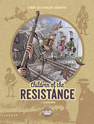 Children of the Resistance Vol. 2: Crackdown
