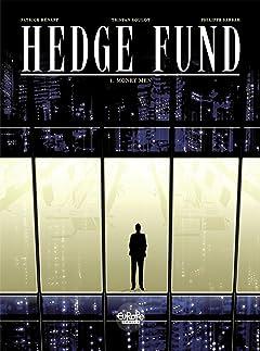 Hedge Fund Vol. 1: Money Men