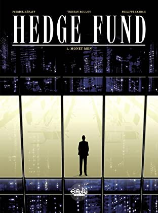 Hedge Fund Vol. 1: Money Men