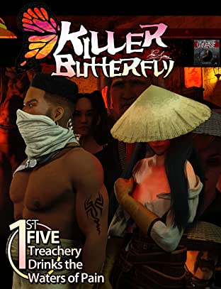 Killer Butterfly First Five: Treachery Drinks the Waters of Pain