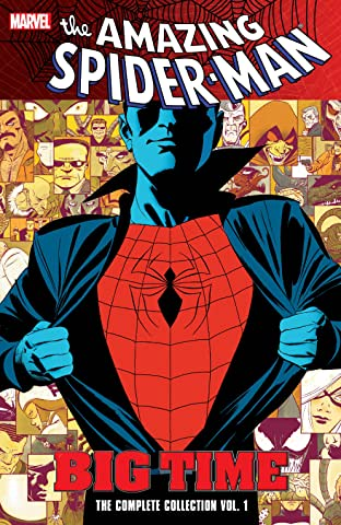 Spider-Man: Big Time: The Complete Collection Tome 1