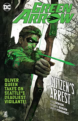 Green Arrow (2016-2019) Vol. 7: Citizen's Arrest