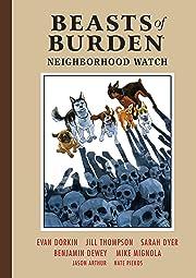 Beasts of Burden Vol. 2: Neighborhood Watch