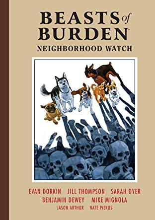 Beasts of Burden Vol. 2: Neighborhood Watch